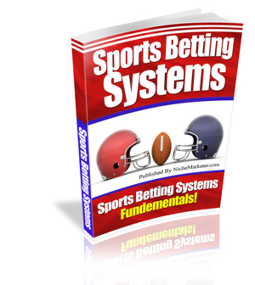 Product picture Sports Betting Systems: Tips On Sports Betting And Technique